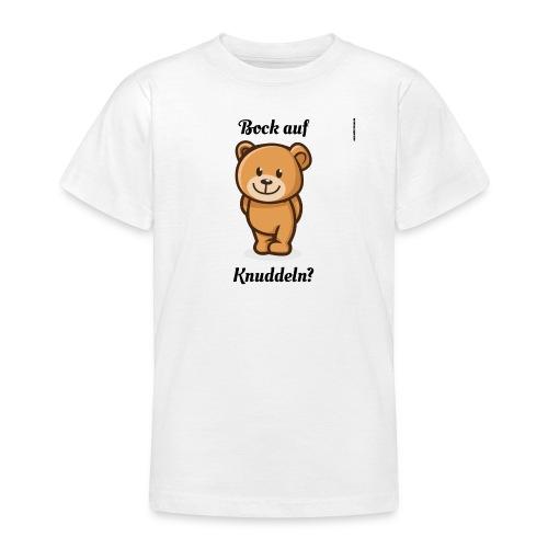 Teddy-Bär: Bock auf Knuddeln - black on white - Teenager T-Shirt