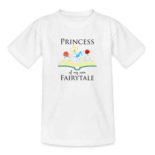 Princess of my own fairytale - Black - Teenage T-Shirt