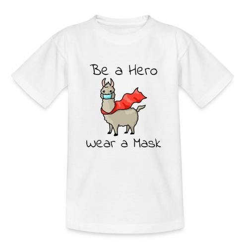 Sei ein Held, trag eine Maske - fight COVID-19 - Teenager T-Shirt
