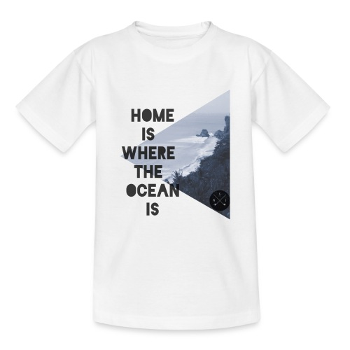 home is - Teenager T-Shirt