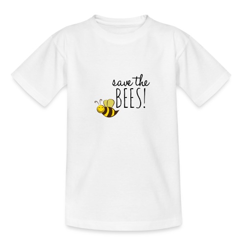 SAVE THE BEES! (Rettet die Bienen) - Teenager T-Shirt