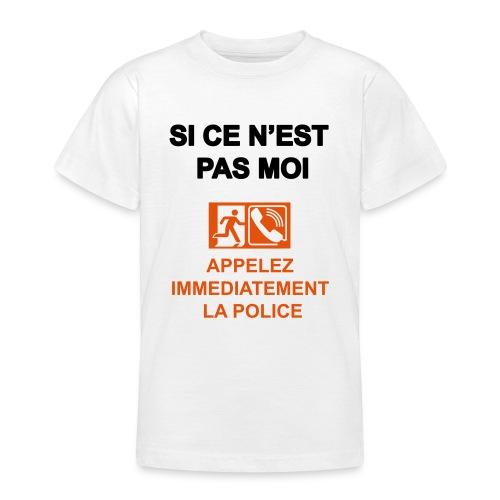 Si ce n'est pas moi - T-shirt Ado