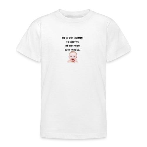 daddy tshirt sort tekst - Teenage T-Shirt