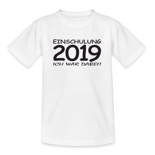 Einschulung 2019 - Teenager T-Shirt