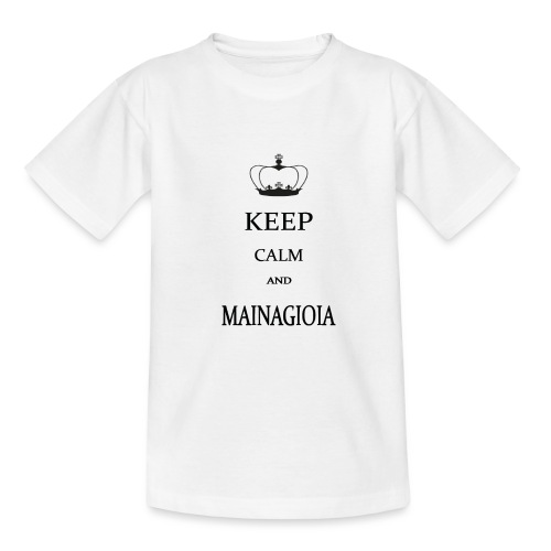 keep calm mainagioia-01 - Maglietta per ragazzi