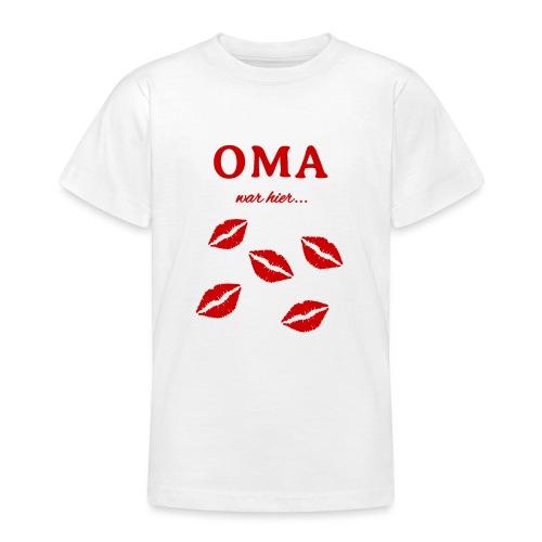 Oma war hier lustiges Oma Baby und Kinder Design - Teenager T-Shirt