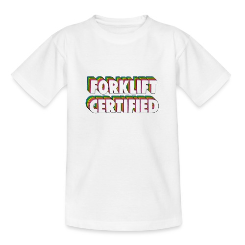 Forklift Certification Meme - Teenage T-Shirt