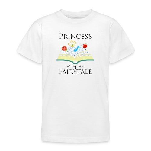 Princess of my own fairytale - Black - Teenage T-Shirt