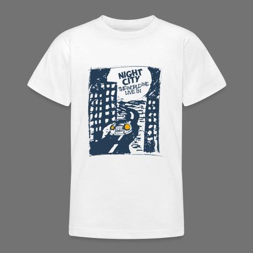 Night City - maailma, jossa elämme - Nuorten t-paita
