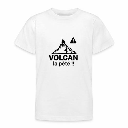 Volcan la pété - T-shirt Ado