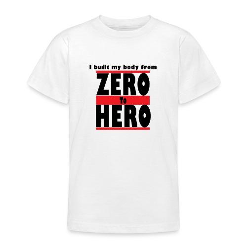 Zero To Hero - Nuorten t-paita