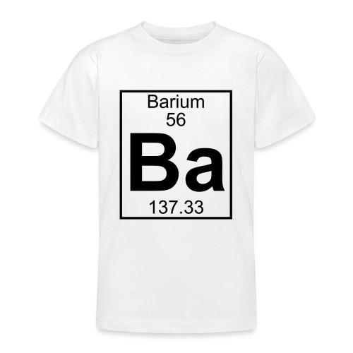 Barium (Ba) (element 56) - Teenage T-Shirt