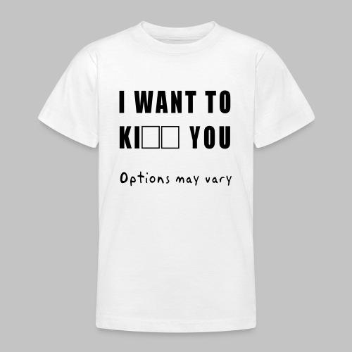 I want to - Teenage T-Shirt