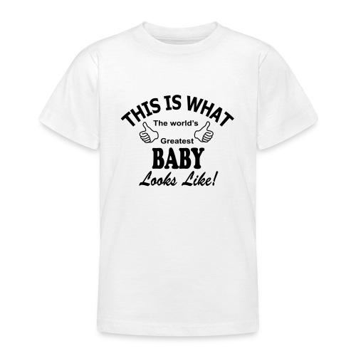 baby world's greatest - Teenager T-shirt