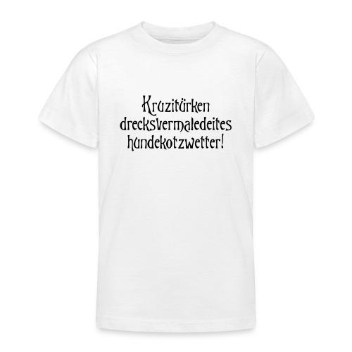 hundekotzwetter - Teenager T-Shirt
