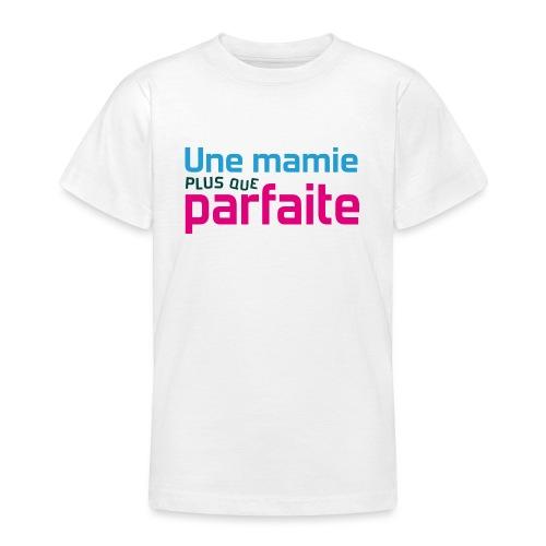 Uen mamie plus que parfaite - T-shirt Ado