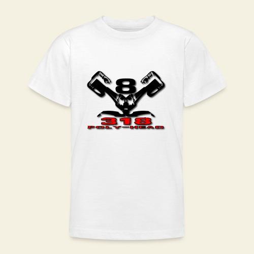 318p v8 - Teenager-T-shirt