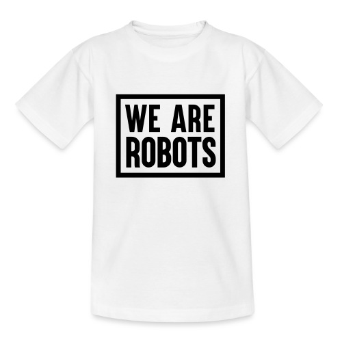 We Are Robots Premium Tote Bag - Teenage T-Shirt