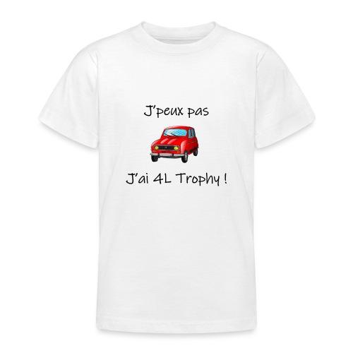 J'peux pas, j'ai 4L Trophy - T-shirt Ado