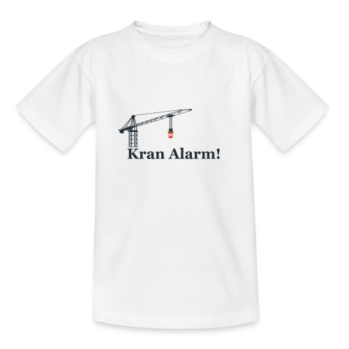 Kran Alarm - Teenager-T-shirt