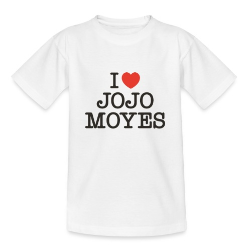 I LOVE JOJO MOYES - Teenager-T-shirt