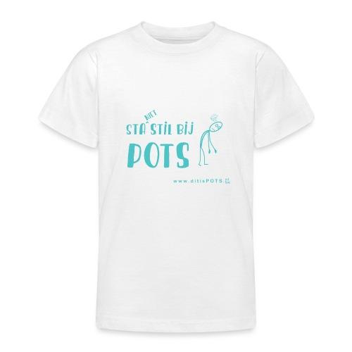 Sta (niet) stil bij POTS producten - Teenager T-shirt