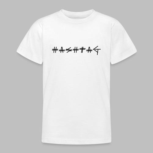 Hashtag - Teenage T-Shirt
