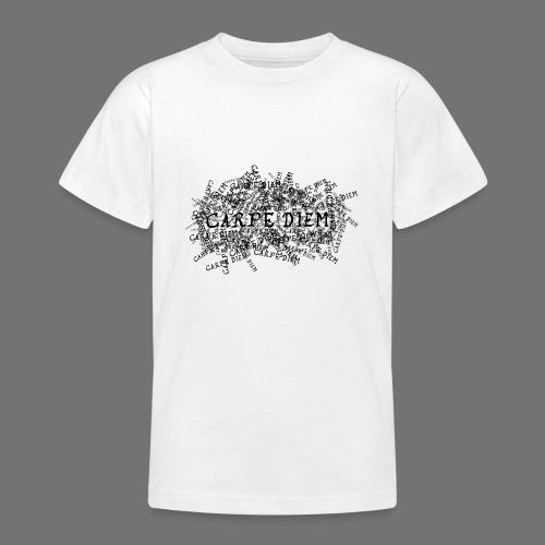 carpe diem (black) - Teenage T-Shirt