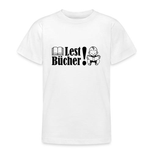 Lest Bücher! - Teenager T-Shirt
