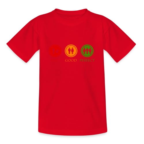 Bad good perfect - Threesome (adult humor) - Teenager T-shirt