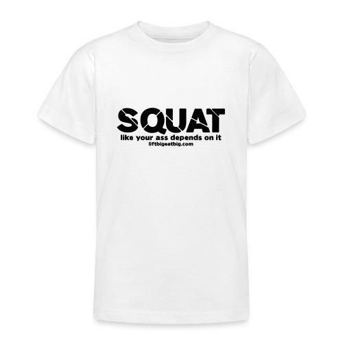 squat - Teenage T-Shirt