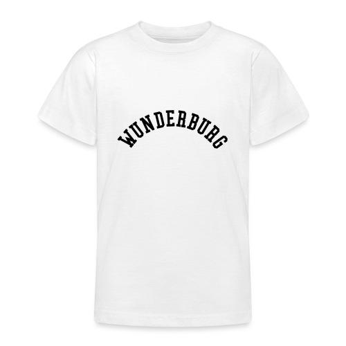 Wunderburg - Teenager T-Shirt
