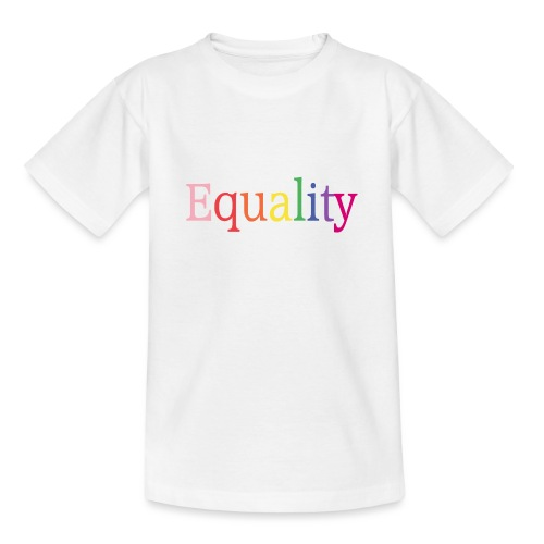 Equality | Regenbogen | LGBT | Proud - Teenager T-Shirt