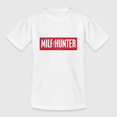 MILFHUNTER1 - Teenager-T-shirt