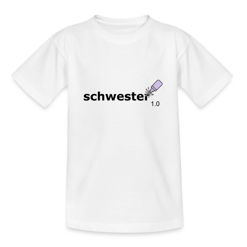Schwester_1-0 - Teenager T-Shirt