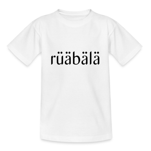 rüäbäla - Teenager T-Shirt