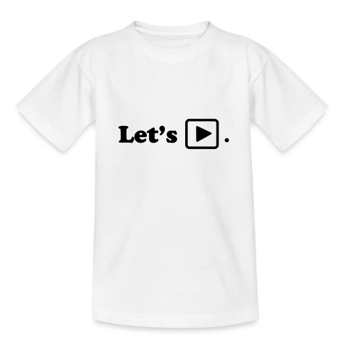 Let's play. - T-shirt Ado