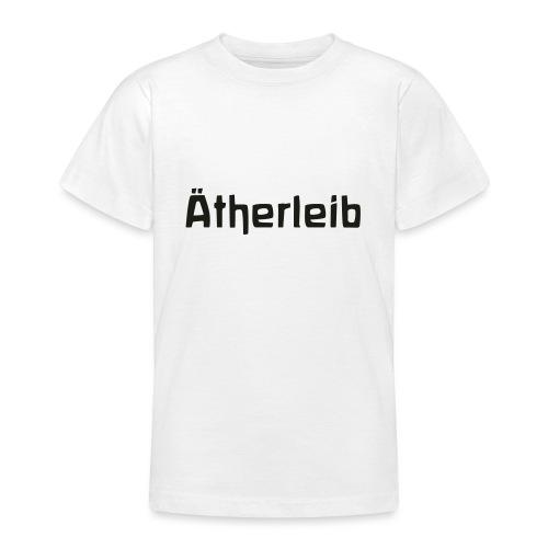 Ätherleib - Teenager T-Shirt