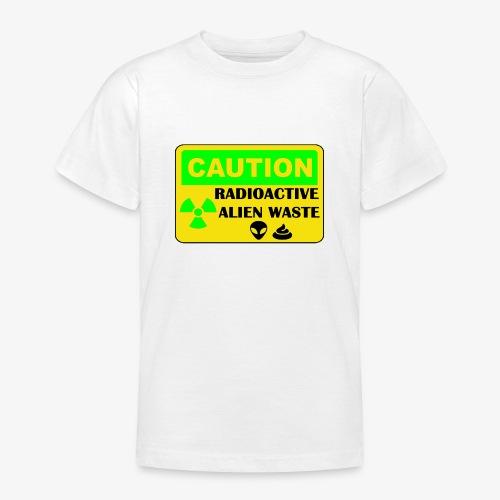 Attention ! Déchets aliens radioactifs - T-shirt Ado