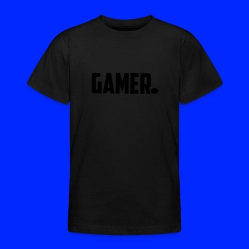 gamer. - Teenager T-shirt