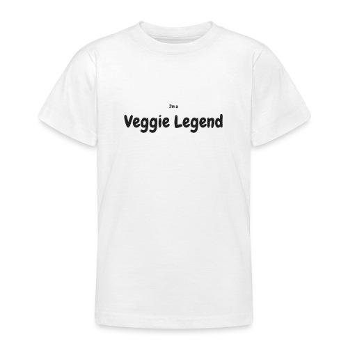 I'm a Veggie Legend - Teenage T-Shirt