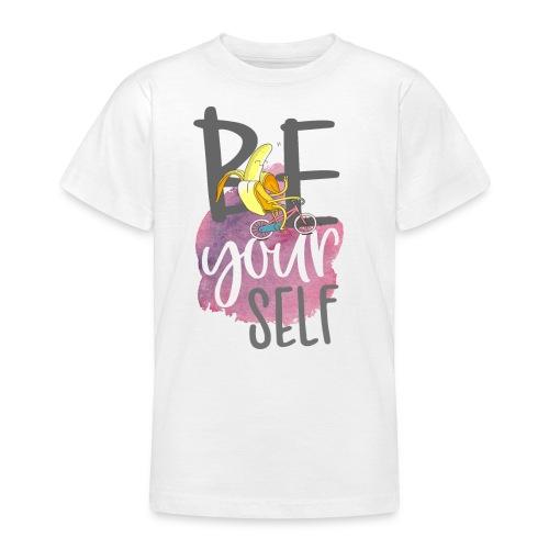 be yourself Banane - Sei sportlich und einzigartig - Teenager T-Shirt