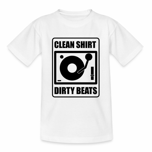 Clean Shirt Dirty Beats - Teenager T-shirt