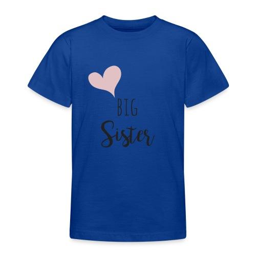 big sister - Teenager T-Shirt