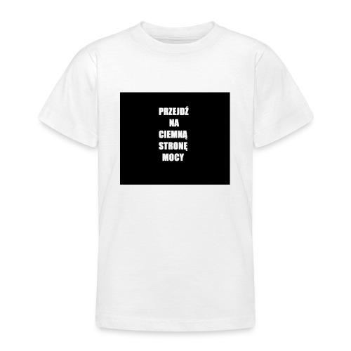 PRZEJDŹ NA CIEMNĄ STRONĘ MOCY - Koszulka młodzieżowa
