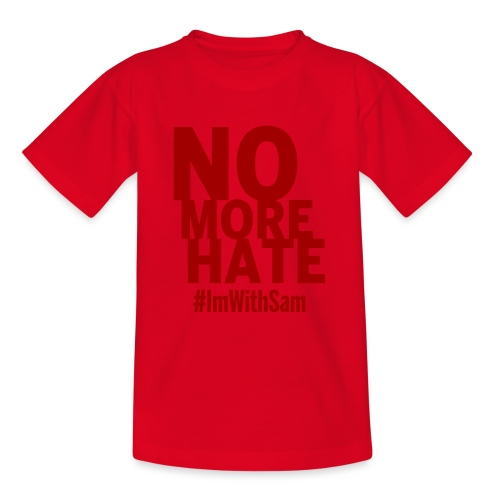 No More Hate- Red Text - Teenage T-Shirt