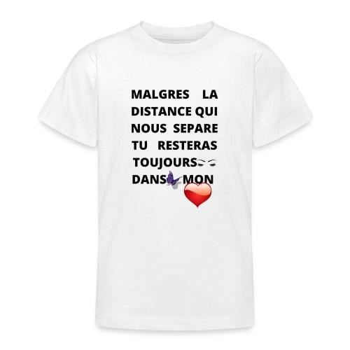 DISTANCE QUI SEPARE ET AMOUR DANS LE COEUR - T-shirt Ado