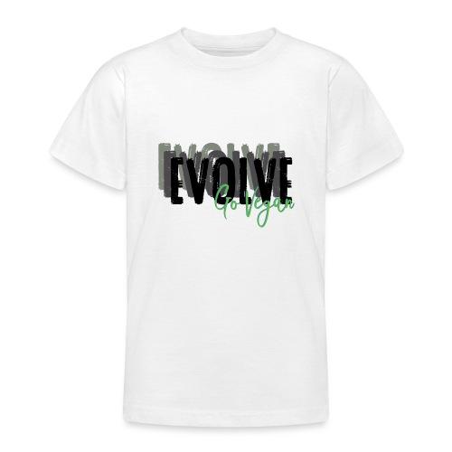 Evolve go Vegan - Teenage T-Shirt