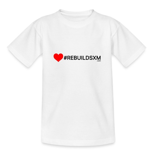 #rebuildsxm - Teenager T-shirt