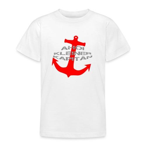 AHOI KLEINER KAPITÄN - in limitierter Auflage - Teenager T-Shirt